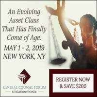 logo General Counsel Forum - Litigation Finance , New York, NY , May 1 - 2, 2019