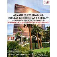 Advanced PET Imaging, Nuclear Medicine, and Therapy: From Diagnostics to Theranostics 2021