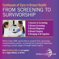 logo Continuum of Care in Breast Health-From Screening to Survivorship Webinar Series:Access To Screening